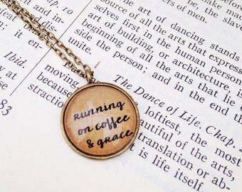 Running on Coffee & Grace. Coffee Quote Necklace.