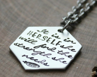 Inspirational It Is Within Herself She Will Find The Strength She Needs Long Necklace, Positive Mantra Necklace, Strength Quote Necklace