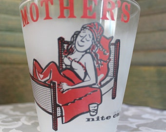 Vintage Mother's Nite-Cap - Extra Large Shot Glass - Retro Drinking Glass