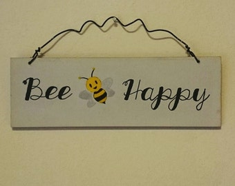 BEE HAPPY Wooden Sign Hanging Sign Plaque Hand Painted Bee Wall Art Home Decor