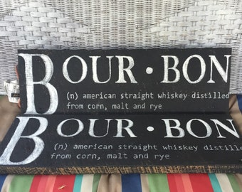 Bourbon Definition Reclaimed Barnwood sign