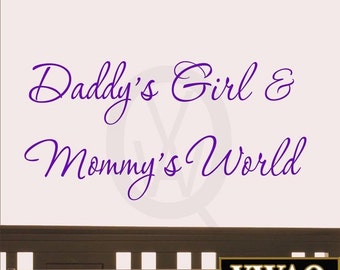 Daddy's Girl and Mommy's World Wall Decal Nursery Wall Quotes #3 (Purple) VWAQ-472