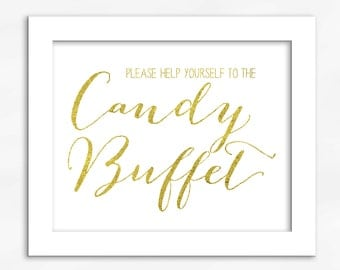 Candy Buffet Print in Gold Foil Look - Faux Metallic Calligraphy Wedding Reception Sign for Favors or Dessert Table (4002)