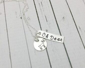 Oh Deer Hand Stamped Jewelry Necklace - Deer Jewelry - Deer Necklace - Handstamped Necklace - Hunting Necklace - Woodland Deer - My Deer