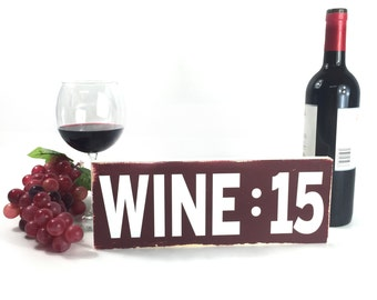 Wine O Clock Sign Custom Ready To Hang Hand Painted Wood Sign