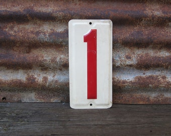 Number 1 Sign Number One Sign Vintage Metal Number Sign 5 x 10  Inches Price Sign Gas Station Number White Red Distressed Aged Patina