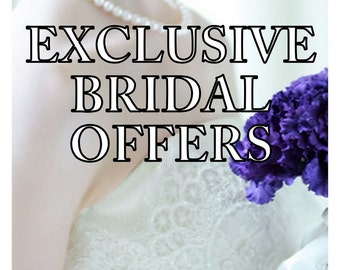 Exclusive Bridal offers