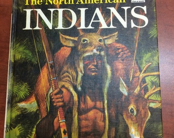"1965 Book ""Meet The North American Indians"" by Elizabeth Payne Illustrated by Jack Davis  Step Up Books Large Print Chapter Book Hardcover"