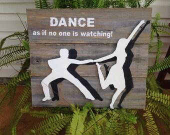 salsa dancer salsa dance reclaimed wood sign dance as if no one is watching