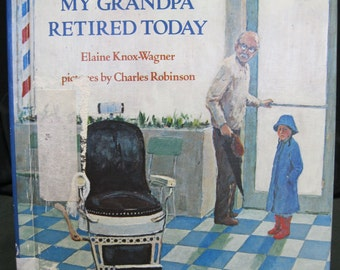 My Grandpa Retired Today, Elaine Knox-Wagner, illustrator Charles Robinson, emotions of retirement, multi generational household, city life