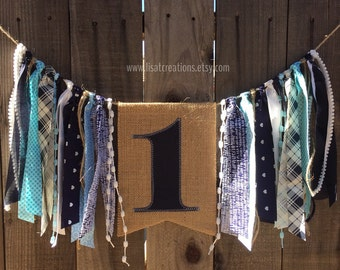 1st Birthday High Chair Banner with Streamers // Boy Birthday // Burlap and Fabric