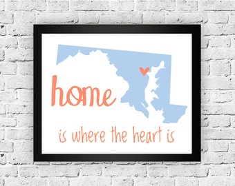 Maryland State Art Print - Custom 8x10 Illustration Home Decor Print - Home Is Where The Heart Is