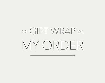 Gift Wrapping | Gift Wrap Option, Wrap My Order, Birthday Gift, Anniversary Gift, Special Occasion Gift, Special Gift Wrap, Gift Order