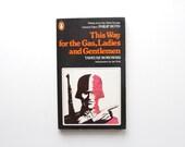 This Way For the Gas, Ladies and Gentlemen - Tadeusz Borowski - Vintage Paperback, Penguin Paperbacks
