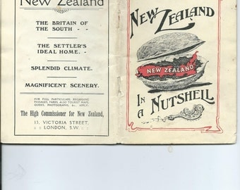 Antique/VIntage New Zealand in a Nutshell Small Tourist Information Book w/Pictures, Text, Information May Be From 1912 Very Neat/Unusual
