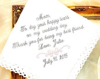 Mother of The Bride - Wedding Gift - Handkerchief - To Dry Your happy Tears- BEST FRIEND - Weddings -  Hankerchief - Hanky - Hankie -wedding