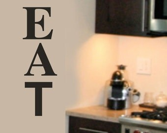 EAT - kitchen Letters - Family Wall Decal -  Vinyl Lettering 39+ Colors