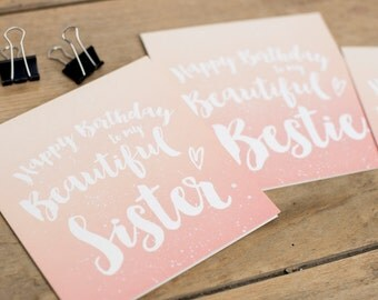 Happy Birthday to my Beautiful Sister - Ombre Greetings Card
