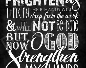 Scripture Art - Nehemiah 6:9  ~ Chalkboard Style