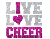 Live Love CHEER  Iron On, Love Cheerleading Iron On Transfer, Glitter Megaphone, DIY Cheer Shirt, Cheer Heat Transfer