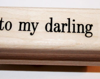 To My Darling Rubber Stamp from Stampin Up
