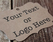 YOUR TEXT HERE, Large Brackets, Custom Logo,  Custom Printed Tags, Paper Tags, Wedding Favor Tags, Wedding Favor, Thank You Tag