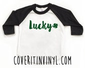 Lucky Shirt - St Partrick's Day Shirt - St Patty's Day -  Toddler T-Shirt