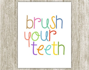 Bathroom Printable, Brush Your Teeth, 8x10 5x7, Instant Download, Colorful Bathroom Art Print, Bathroom Decor, Bathroom Wall Art, Kids Room