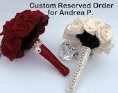 Custom RESERVED Order for Andrea P.
