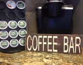 Coffee Bar Wooden Plaque Coffee Painted Sign
