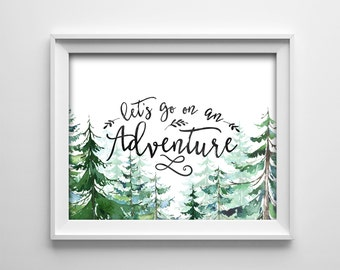 PRINTABLE Wall Art - Nursery wall art- Let's go on an adventure - Horizontal - Green Watercolor Pine Trees - Baby shower gift - SKU:890