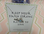 Keep your faith strong and refuse to sink inspirational jewelry