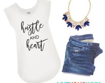 Hustle and Heart T-shirt, Alternative Apparel, Cap Sleeves, Girl Boss
