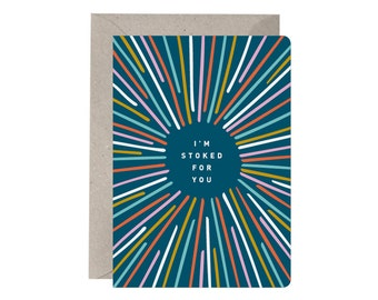 Congratulations Card – I'm Stoked For You. Good News Card. Congrats Card. New Job Card. Graduation Card. New House Card. Celebration Card.