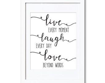 "Live Laugh Love, A4 8x10"" A3 or 11x14"", printed"