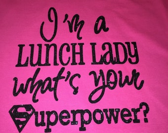 Lunch Room Lady Shirt