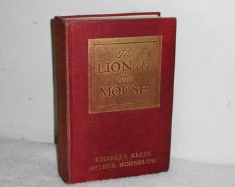 First Ed Antique 1906 The Lion and the Mouse by Klein & Hornblow HC Book