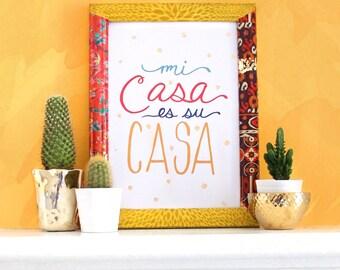 Mi Casa es su Casa art print with gold foil flecks. home decor. wall art. spanish art print
