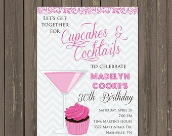Cupcakes & Cocktails Adult Birthday Invitation, Womens Birthday Party Invitation, Chevron Birthday, 21st, 30th, 40th, 50th, Printable or DIY
