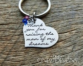 Thank You For Raising the man  of my dreams heart key chain with birth stones - Hand Stamped Stainless Steel