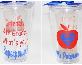 Teacher Gift - I teach 4th Grade. What's Your Superpower? - Tumbler