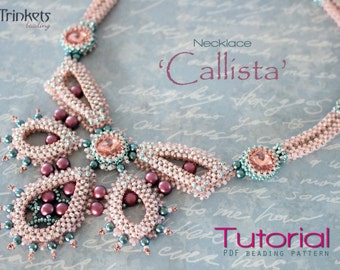 Tutorial for beadwoven necklace 'Callista' - PDF beading pattern - DIY