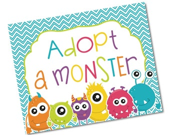 Adopt A Monster 8x10 Sign Party Favor- Digital File Instant Download PDF