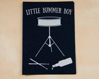 Little Bummer Boy -  hand screen printed card