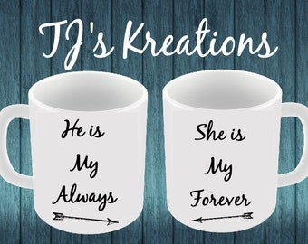 He is my Always She is My forever Mugs