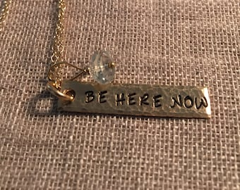 "14K gold filled ""be here now"" necklace"