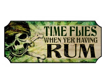 Time Flies Rum Themed Wood Plaque Sign