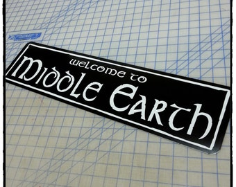 Lord of the Rings - Welcome to Middle Earth Aluminum Sign