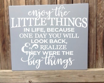Enjoy the Little Things in Life Sign Inspirational Quote Wall Decor Wood Sign Motivational Quote Typography Wall Art Big Things in Life