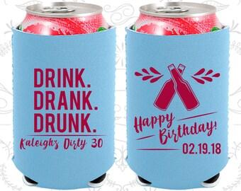 30th Birthday, 30th Neoprene Birthday, Drink Drank Drunk, Happy Birthday, Neoprene Birthday Can Coolers (20289)